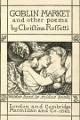 A Short Analysis of Christina Rossetti's 'GoblinMarket'
