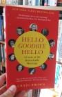 Hello Goodbye Hello: Famous Writers Who Met EachOther